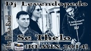 Dj Levendopedo - The Plaka Band - Se thelo (remix 2014)