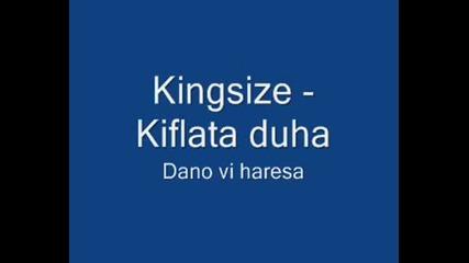 Kingsize - Kiflata Duha