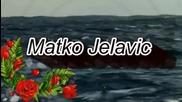 Matko Jelavic - Sretno ti bilo ,moj Andjele
