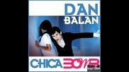 Dan Balan - Chica Bomp