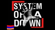D.a.d - System Of A Down - Chop Suey!