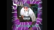 Silkk The Shocker - Free Loaders