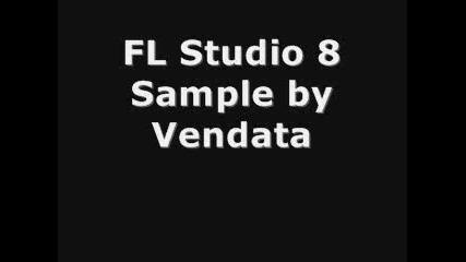 Fl Studio 8 Sample New By Vendata