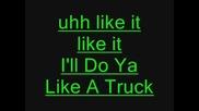 Geo Da Silva - I`ll Do It Like A Truck + Lyrics