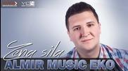 Almir Music Eko - 2016 - Zena sila (hq) (bg sub)
