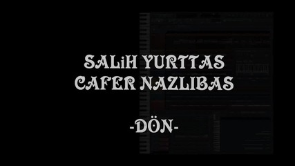 2013 Instrumental: Don -- Cafer Nazlibas -- Salih Yurttas