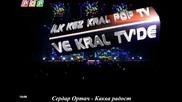 Serdar Ortac - Ne Bu Nese - Каква радост (prevod)