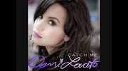 Превод!!! Demi Lovato - Catch Me