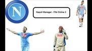 Napoli Manager - Fifa Online 3 Епизод 2 [ Странична ножица на Higuain в 90'мин ]