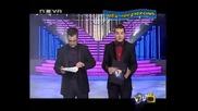 Иван и Андрей - заради типично Сашодиковският им коментар за футболните ни национали. Vip Dance Ntv