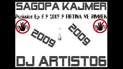 Sagopa Kajmer - Firtina Simsek (2009) Pesimist Ep5