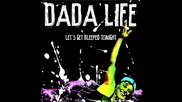 Dada Life - Let s Get Bleeped Tonight( Tiesto Remix)