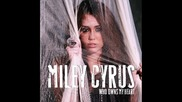 Miley Cirus - Who owns my heart