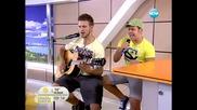 Ангел и Мойсей от X - Factor на гости на Здравей, България
