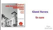 10. Gianni Ravera - Un cuore / Sanremo 1955 /