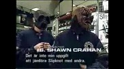 Slipknot - Clown (Shawn Crahan) Interview