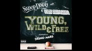 Snoop Dogg & Wiz Khalifa ft. Bruno Mars - Young, Wild & Free