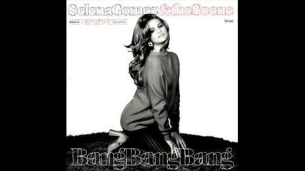 Превод+текст ! Selena Gomez - Bang bang bang