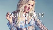 Топ 20 песни на Ellie Goulding