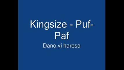 Kingsize - Puf - Paf