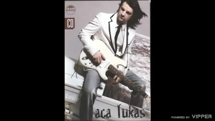Aca Lukas - By pass - (audio) - 2008 Grand Production