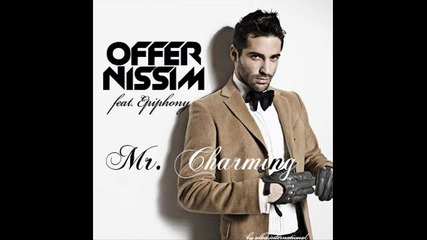 [new Exclusive]offer Nissim ft.epiphony - Mr.charming (orig.mix)