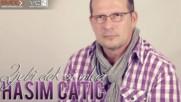 Премиера!!! Hasim Catic - 2017 - Ljubi dok si mlad (hq) (bg sub)