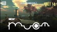 NEXTTV 055: Lost Horizon 2 (Част 14)