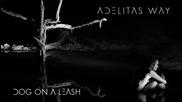 Adelitas Way - Dog On A Leash (2014)