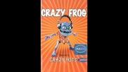 Crazy Frog - Pop Folk Това Трябва Да Се Чуе!