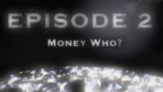 Mike Jones - The American Hater - Money Who? [Episode 2] (Оfficial video)