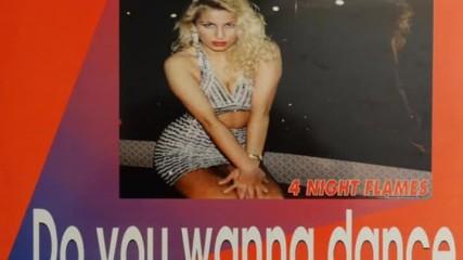 4 Night Flames - Do You Wanna Dance ( Extended Club Mix ) ( Eurodance 1994 )