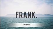 Frank Ocean - Wiseman [ hd 720p ]