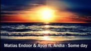 Превод! Matias Endoor & Ayon ft. Andia - Some day
