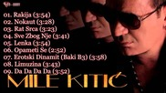 Mile Kitic - 2013 ( Audio Album )
