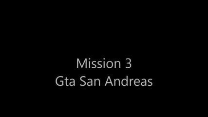 Gta San Andreas Mission 3
