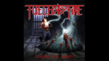 Fueled by Fire - 08 - Evoke The Curse / Plunging Into Darkness (2010)