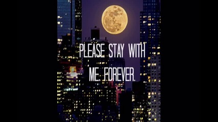 Stay with me forever Промо 0|1