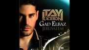 • Арабски вокал• Itay Kalderon ft. Gad Elbaz - Jerusalem