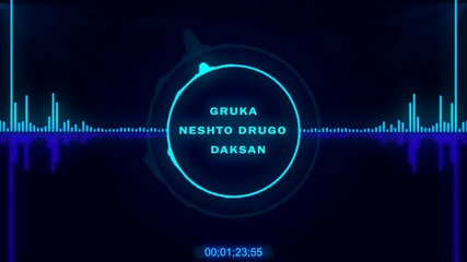 Gruka feat. Daksan - Нещо Друго