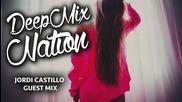 Deep House Mix 2014 Hd Mixed by Jordi Castillo