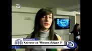 Btv Новините Първи Кастинг За Мusic Idol 3