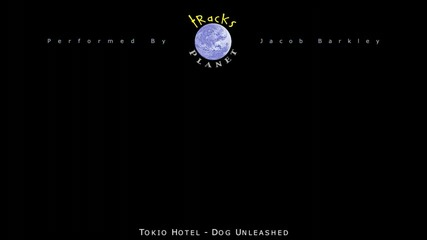 * Инструментал * Tokio Hotel - Dog Unleashed
