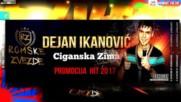 Dejan Ikanovic - Ciganska zima - 2017