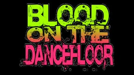 Blood on the dance floor - sexting