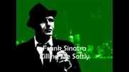 Франк Синатра - - Убивайки ме нежно