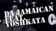Da Jamaican feat. Yoshkata - На две - на три Official release