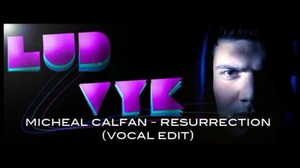 Michael Calfan - Resurrection [ Axwell's recut club version ]