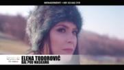 Чуднааа!!! Elena Todorovic - 2017 - Bal pod maskama (hq) (bg sub)