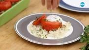 Пълнени домати върху ориз - Бон Апети (19.09.2017)